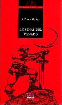 """Argumento del libro """"Los Dias Del Venado"""" Liliana"""