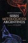 """Portada de """"Seres mitológicos argentinos"""""""