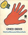 """Portada del libro """"Cinco dedos"""""""