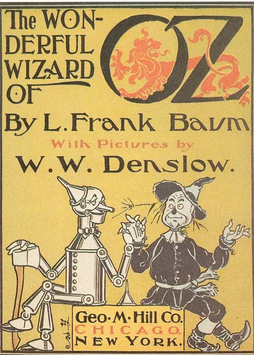 Resultado de imagen para El Maravilloso Mago de Oz publicado en abril de 1900 e ilustrado por W. W. Denslow.