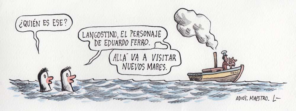 El dibujante Liniers también rindió homenaje a Eduardo Ferro en su ...