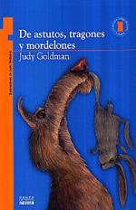 DeAstutosTragonesMordelones